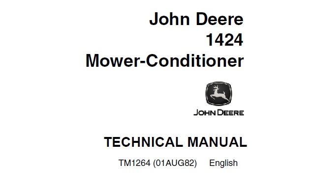 John Deere 1424 Mower-Conditioner Technical Manual (TM1264
