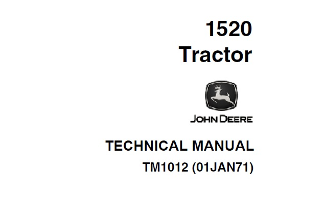 John Deere 1520 Tractor Technical Manual (TM1012