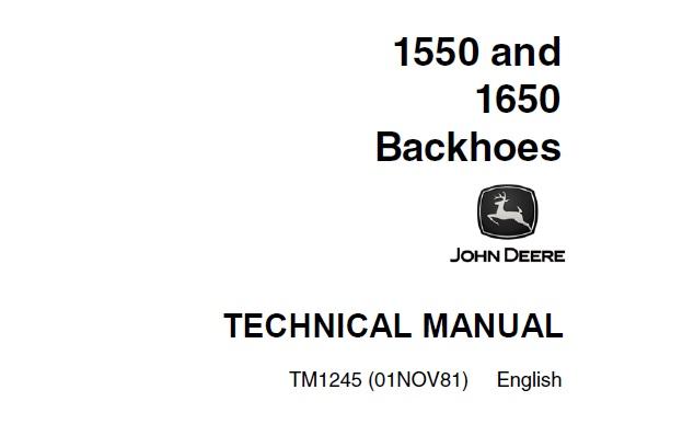 John Deere 1550, 1650 Backhoes Technical Manual (TM1245