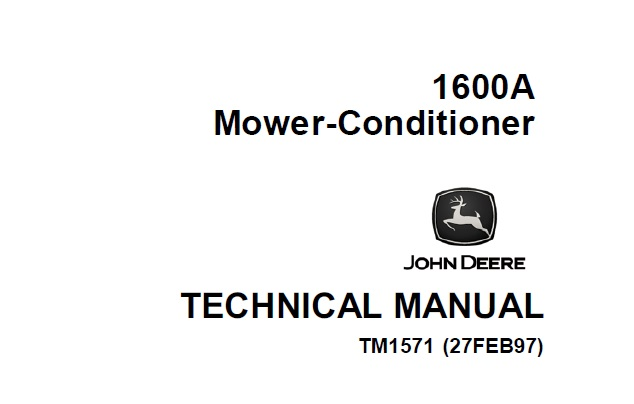 John Deere 1600A Mower-Conditioner Technical Manual