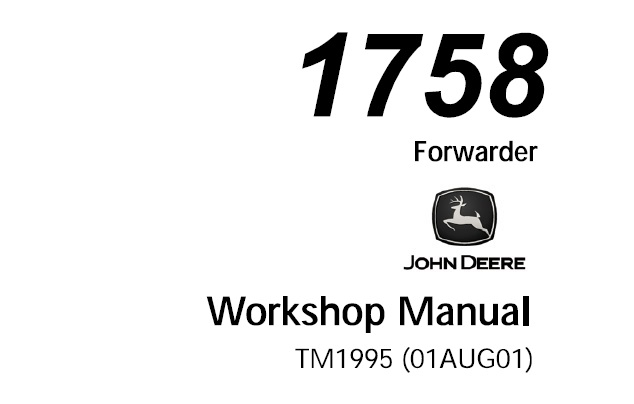John Deere 1758 Forwarder Workshop Manual (TM1995