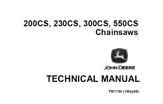 John Deere 200CS, 230CS, 300CS, 550CS Chainsaws Technical