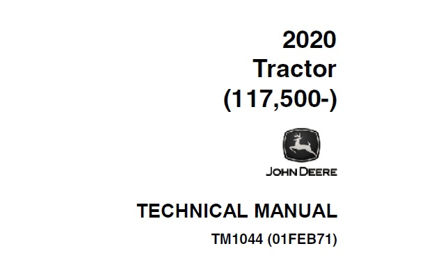 John Deere 2020 Tractor Technical Manual (TM1044
