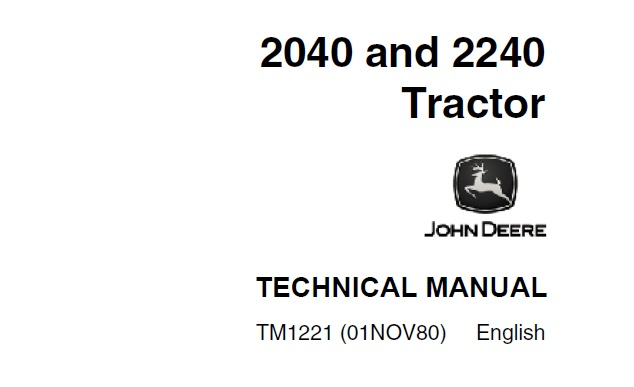 John Deere 2040, 2240 Tractors Technical Manual (TM1221