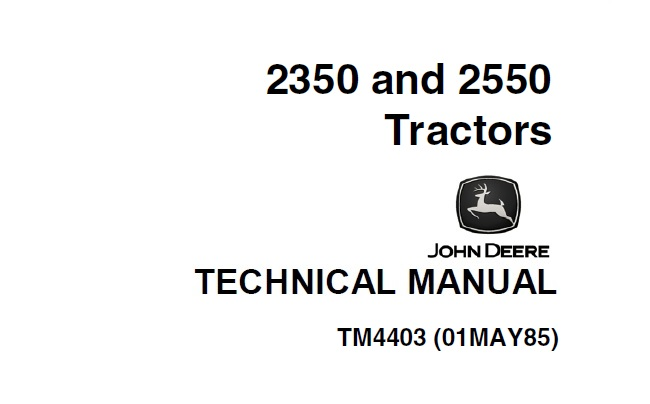 John Deere 2350, 2550 Tractors Technical Manual (TM4403