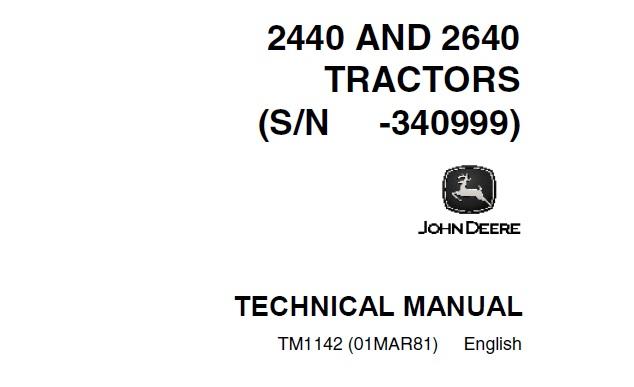 John Deere 2440, 2640 Tractors (SN