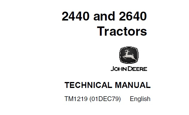 John Deere 2440 & 2640 Tractors Technical Manual (TM1219