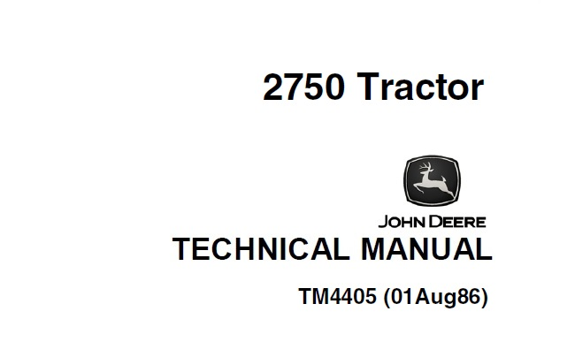 John Deere 2750 Tractor Technical Manual (TM4405