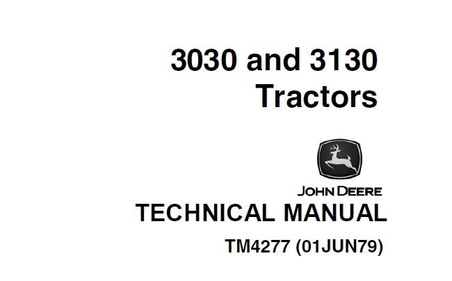 John Deere 3030, 3130 Tractors Technical Manual (TM4277