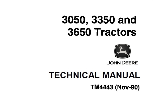 John Deere 3050, 3350, 3650 Tractors Technical Manual