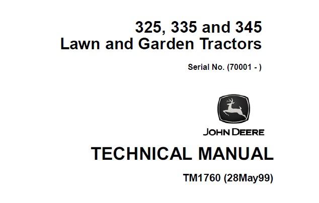 John Deere 325, 335, 345 Lawn & Garden Tractors Technical