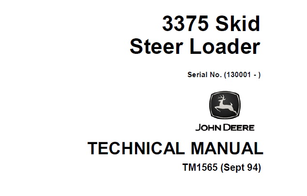 John Deere 3375 Skid Steer Loader Technical Manual (TM1565