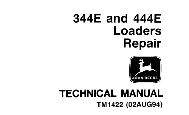 John Deere 344E, 444E Loader Repair Technical Manual