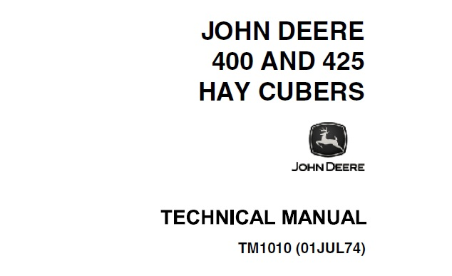 John Deere 400, 425 Hay Cubers Technical Manual (TM1010