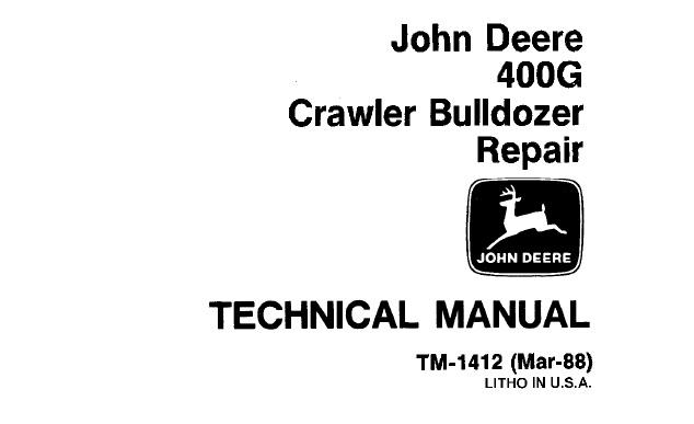 John Deere 400G Crawler Bulldozer Repair Technical Manual