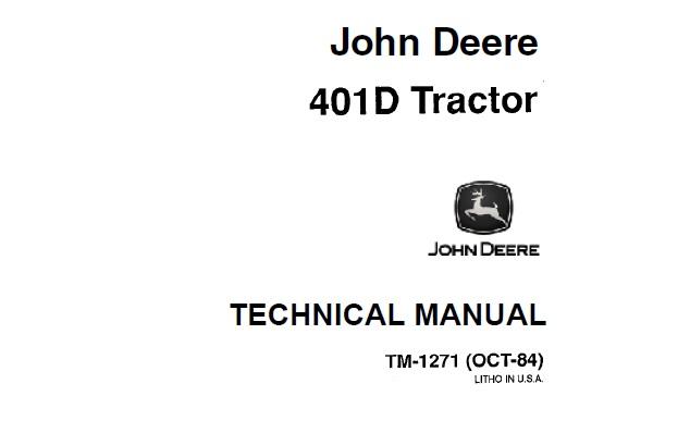 John Deere 401D Tractor Technical Manual (TM1271