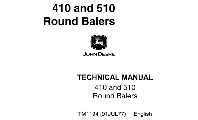 John Deere 410, 510 Round Balers Technical Manual (TM1194