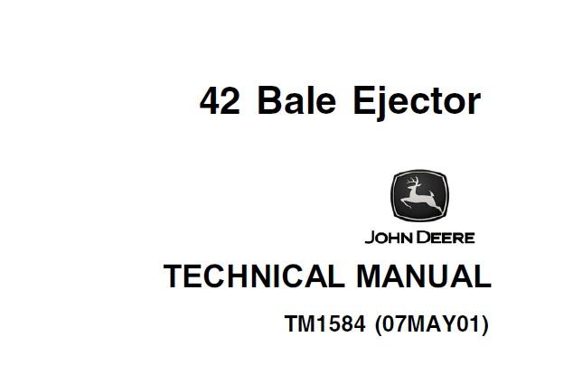 John Deere 42 Bale Ejector Technical Manual (TM1584