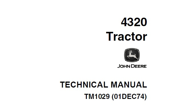 John Deere 4320 Tractor Technical Manual (TM1029