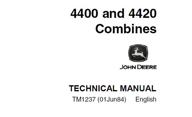 John Deere 4400, 4420 Combines Technical Manual (TM1237