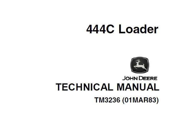 John Deere 444C Loader Technical Manual (TM3236)