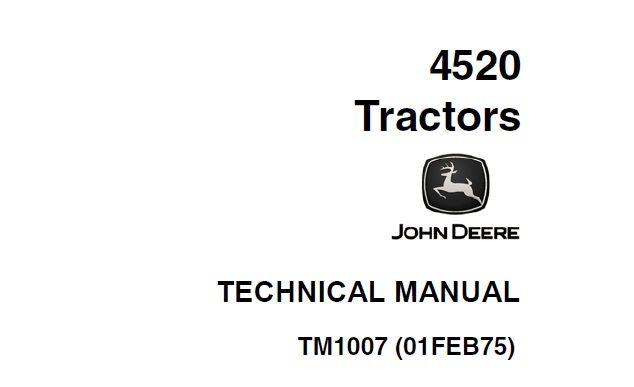 John Deere 4520 Tractor Technical Manual (TM1007