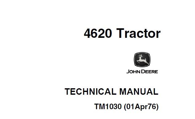 John Deere 4620 Tractor Technical Manual (TM1030