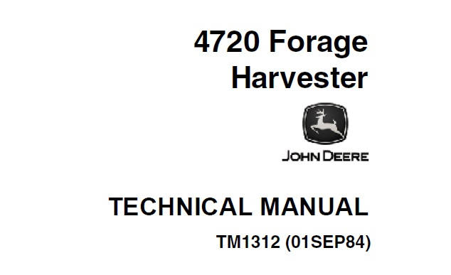 John Deere 4720 Forage Harvester Technical Manual (TM1312