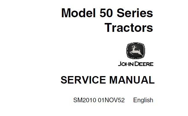 John Deere 50 Series Tractors Service Repair Manual