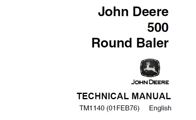 John Deere 500 Round Baler Technical Manual (TM1140