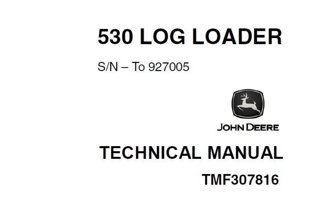 John Deere Timberjack 530 Log Loader Technical Manual