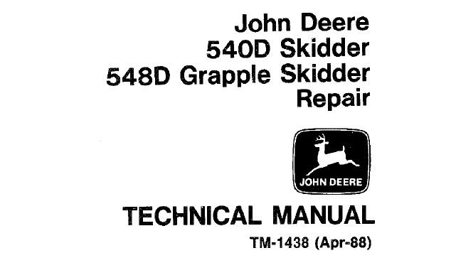John Deere 540D Skidder, 548D Grapple Skidder Repair