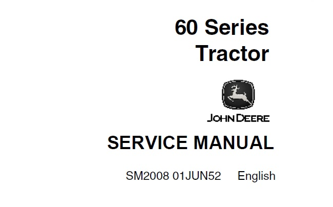 John Deere 60 Series Tractors Service Repair Manual