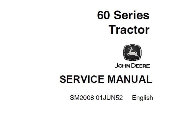 John Deere 60 Series Tractors Service Repair Manual