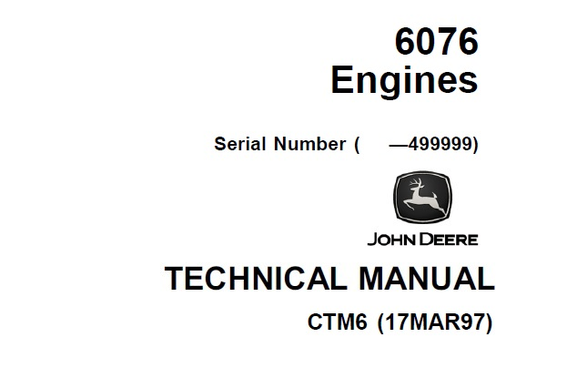 John Deere 6076 Engines Technical Manual (CTM6)