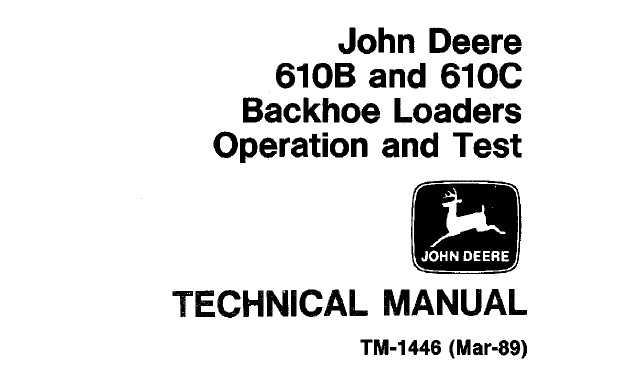 John Deere 610B, 610C Backhoe Loaders Operation and Test