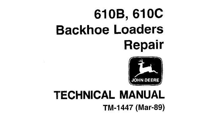 John Deere 610B, 610C Backhoe Loaders Repair Technical