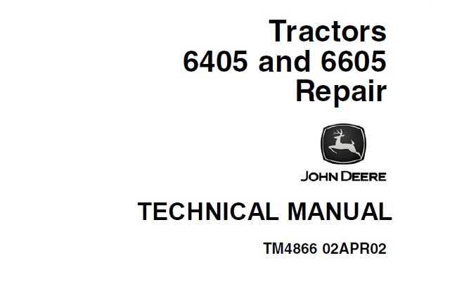 John Deere 6405, 6605 Tractors Repair Technical Manual