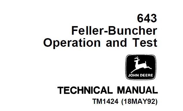 John Deere 643 Feller-Buncher Operation and Test Technical