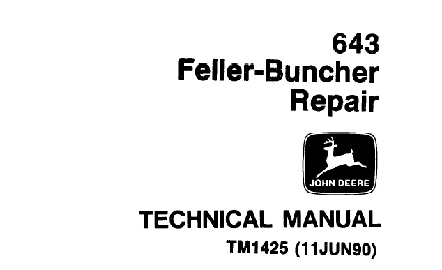 John Deere 643 Feller-Buncher Repair Technical Manual