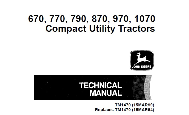 John Deere 670, 770, 790, 870, 970, 1070 Compact Utility