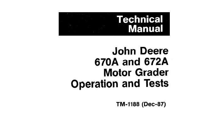 John Deere 670A, 672A Motor Grader Operation and Tests