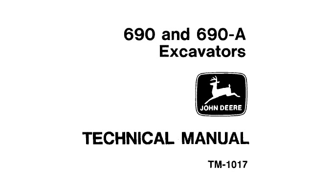 John Deere 690, 690-A Excavators Technical Manual (TM1017