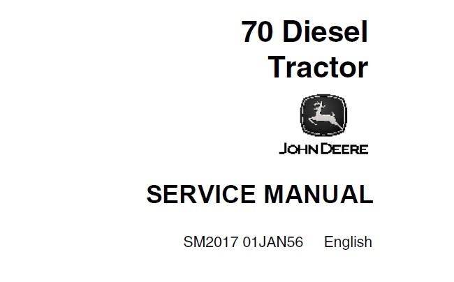 John Deere 70 Diesel Tractor Service Repair Manual (SM2017