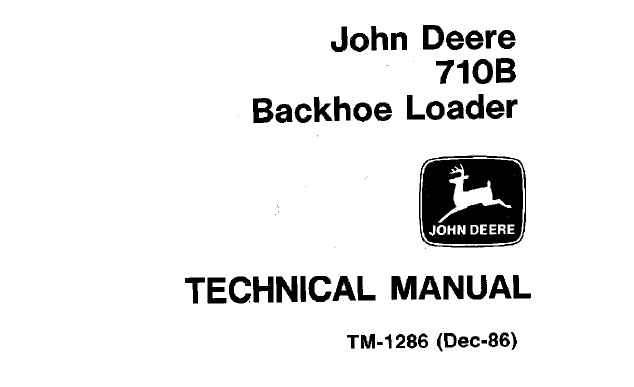 John Deere 710B Backhoe Loader Technical Manual (TM1286