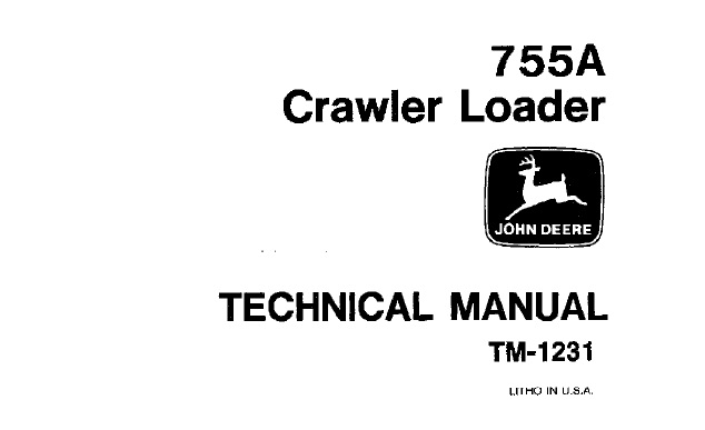 John Deere 755A Crawler Loader Technical Manual (TM1231
