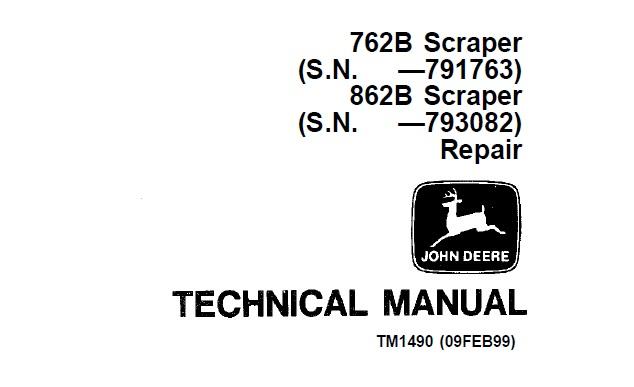 John Deere 762B, 862B Scraper Repair Technical Manual
