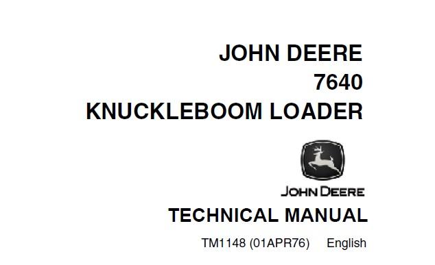 John Deere 7640 Knuckleboom Loader Technical Manual