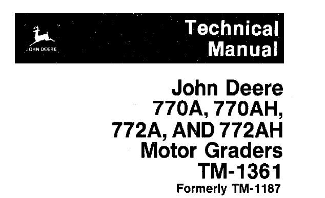 John Deere 770A, 770AH, 772A, 772AH Motor Graders