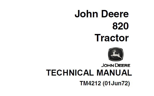 John Deere 820 Tractor Technical Manual (TM4212)